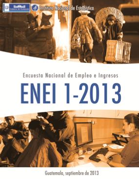 Encuesta Nacional de Empleo e Ingresos ENEI 1-2013