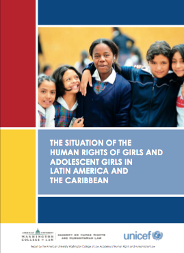 The situation of the human rights of girls and adolescent girls in Latin America and the Caribbean