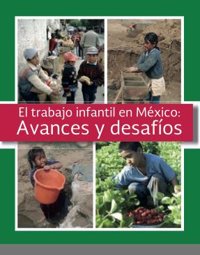 """""""El trabajo infantil en México: Avances y desafíos"""""""