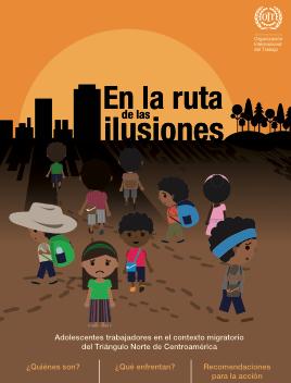 En la ruta de las ilusiones: Adolescentes trabajadores en el contexto migratorio del Triángulo Norte de Centroamérica