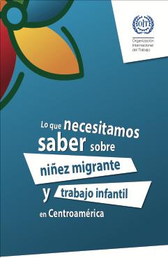 Lo que necesitamos saber sobre niñez migrante y trabajo infantil en Centroamérica