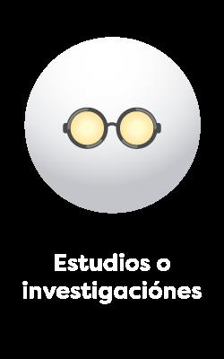 Estudios o investigaciones